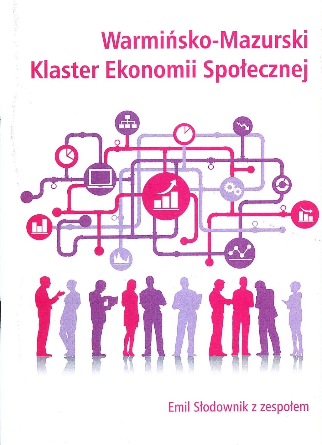 Warmińsko-Mazurski Klaster Ekonimii Społecznej, część II publikacje