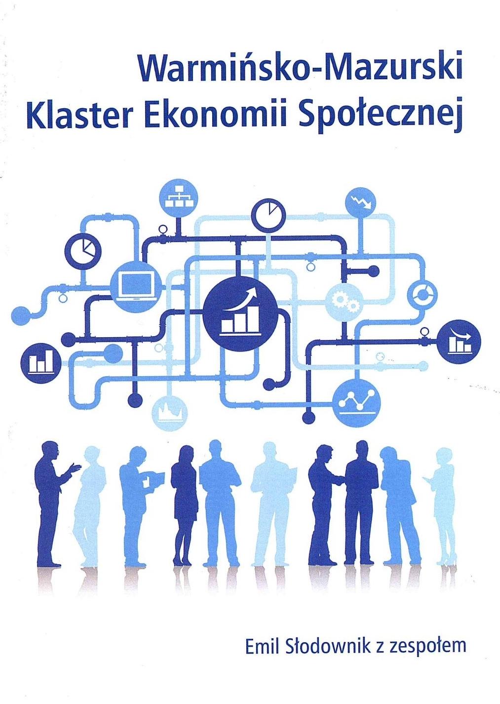 Warmińsko-Mazurski Klaster Ekonomii Społecznej, część I publikacje