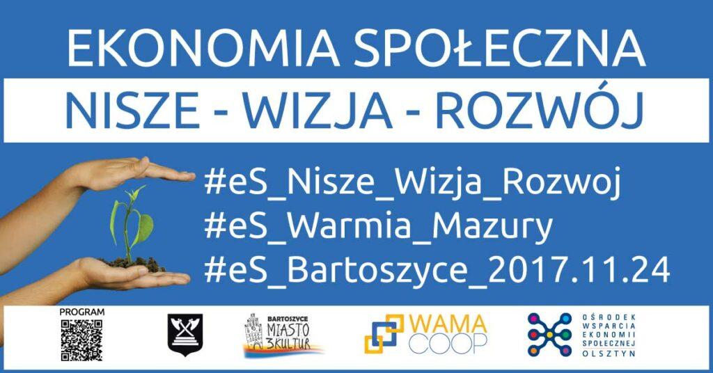 Koferencja - Ekonomia Społeczna - Nisze, Wizja i Rozwój 2017